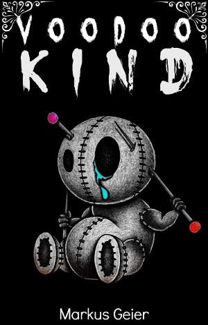 Markus Geier: Voodoo Kind