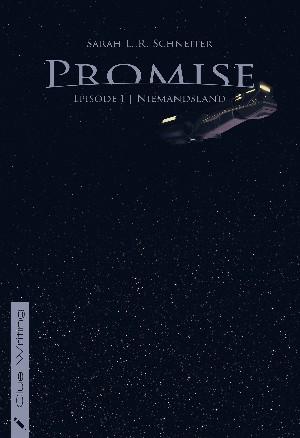 Sarah L. R. Schneiter: Promise