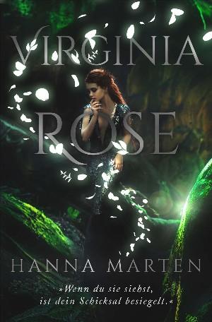 Hanna Marten: Virginia Rose