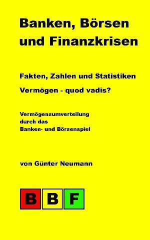 Günter Neumann: Banken, Börsen und Finanzkrisen