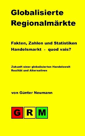 Günter Neumann: Globalisierte Regionalmärkte