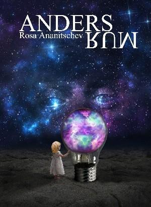Rosa Ananitschev: Andersrum