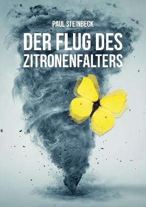 Paul Steinbeck: Der Flug des Zitronenfalters 1
