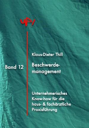 Klaus-Dieter Thill: Beschwerdemanagement