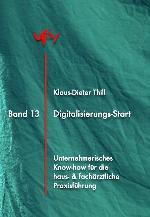 Klaus-Dieter Thill: Digitalisierungs-Start
