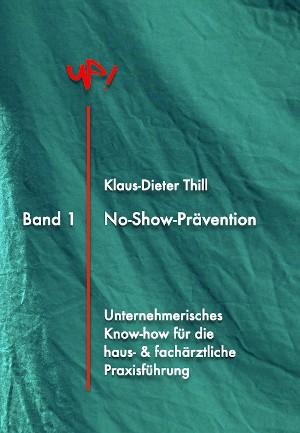 Klaus-Dieter Thill: No-Show-Prävention