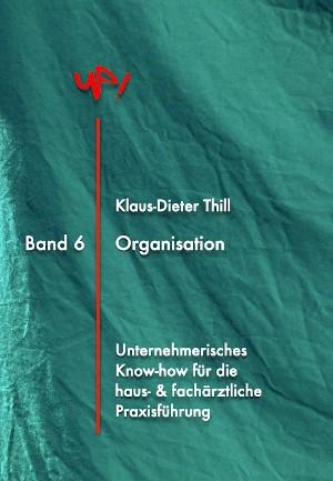 Klaus-Dieter Thill: Organisation