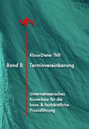 Klaus-Dieter Thill: Terminvereinbarung