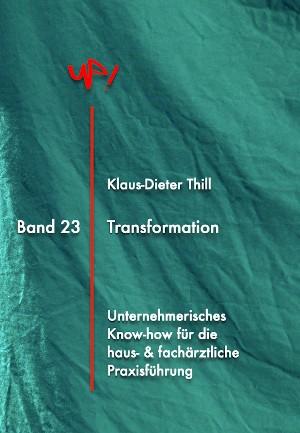 Klaus-Dieter Thill: Transformation