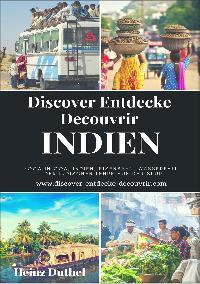 Heinz Duthel: Discover Entdecke Decouvrir Indien
