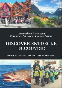 Heinz Duthel: Discover Entdecke Découvrir Auswandern Norwegen