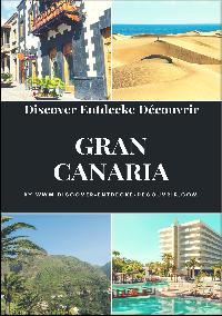 Heinz Duthel: Discover Entdecke Découvrir Gran Canaria