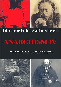 Heinz Duthel: Discover Entdecke Decouvrir  Anarchism IV