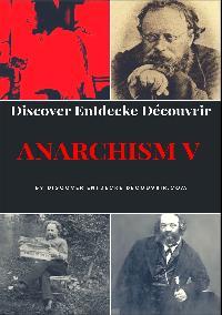 Heinz Duthel: Discover Entdecke Decouvrir  Anarchism V