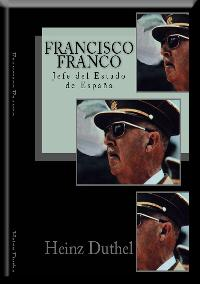 Heinz Duthel: Francisco Franco
