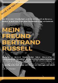 Heinz Duthel: Mein Freund Bertrand Russell  Wege zur Freiheit