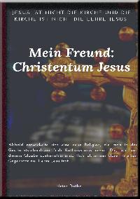 Heinz Duthel: Mein Freund: Christentum Jesus