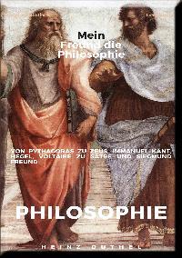 Heinz Duthel: Mein Freund die Philosophie